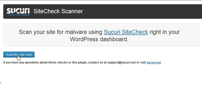 Scan for MalWare Sucuri Security - SiteCheck Malware Scanner plugin for WordPress