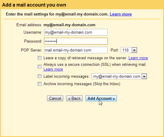 Add the information POP3 SMTP Gmail
